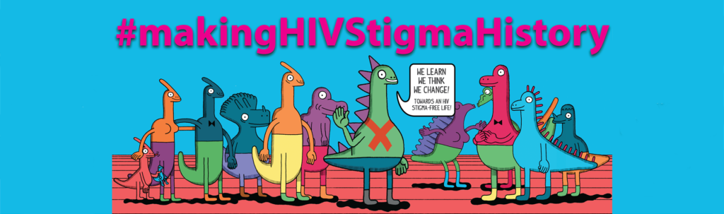 Making HIV Stigma History edit 2